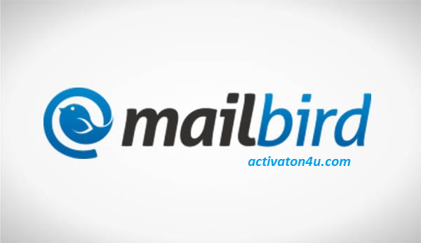Mailbird 2.8.21.0 With Crack Full Version Free Download